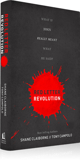 Red Letter Revolution New Book by Shane Claiborne and Tony Campolo iMQQOkJr